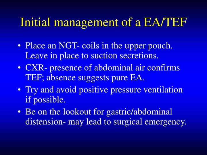 Initial management of a EA/TEF