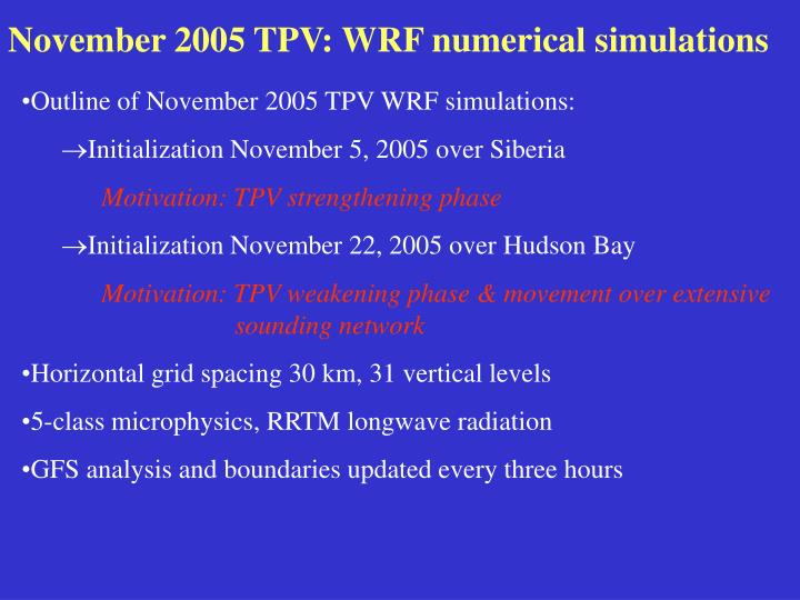 November 2005 TPV: WRF numerical simulations