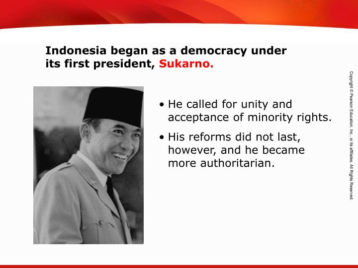 Indonesia began as a democracy under its first president,