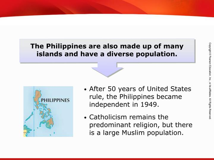 The Philippines are also made up of many islands and have a diverse population.