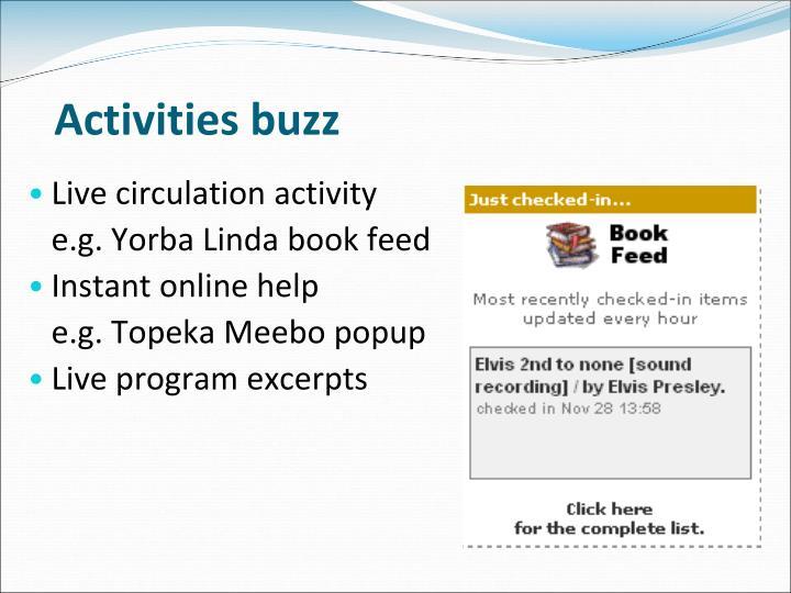 Activities buzz