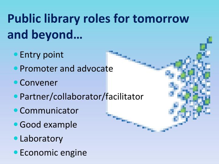 Public library roles for tomorrow