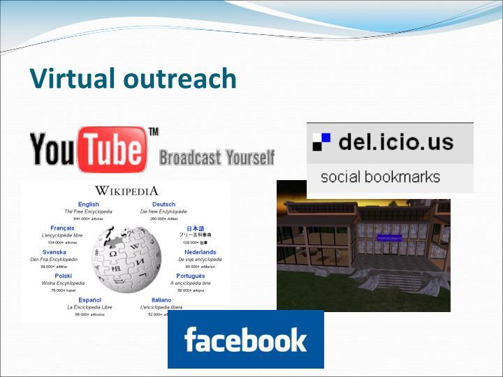 Virtual outreach