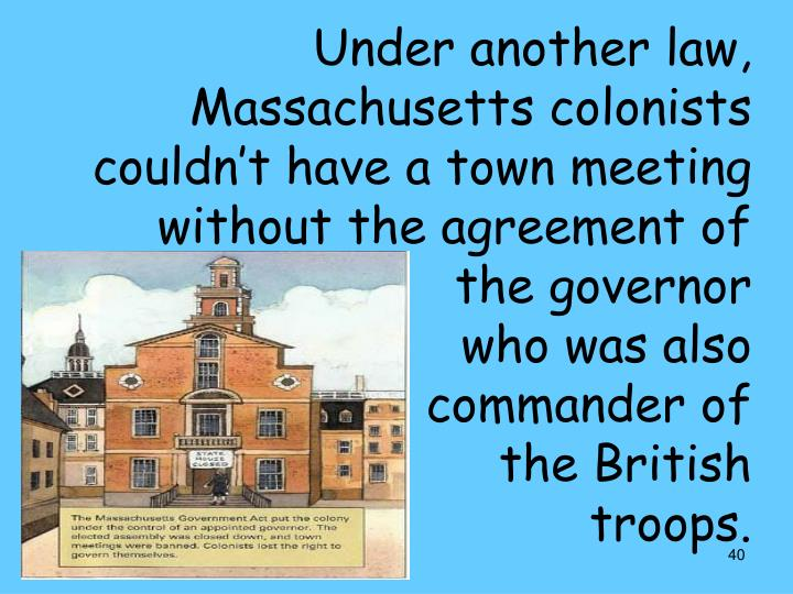 Under another law, Massachusetts colonists
