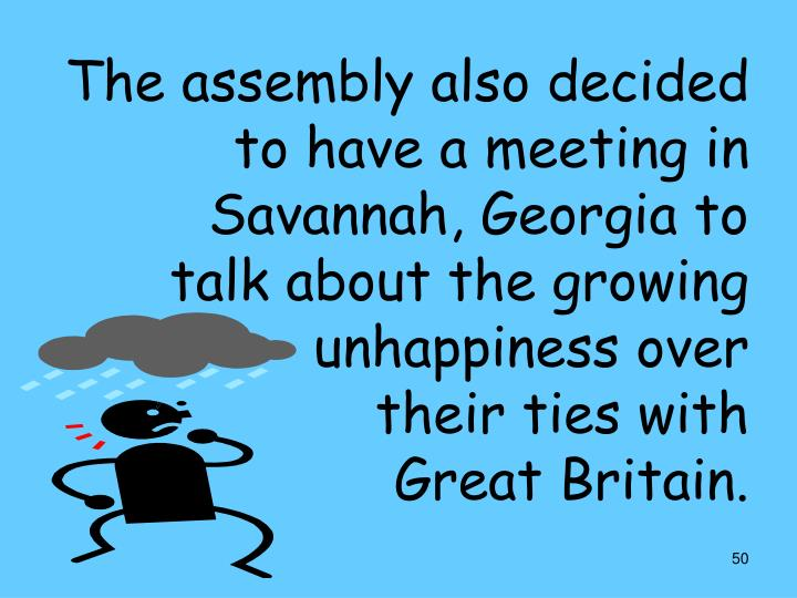 The assembly also decided to have a meeting in Savannah, Georgia to