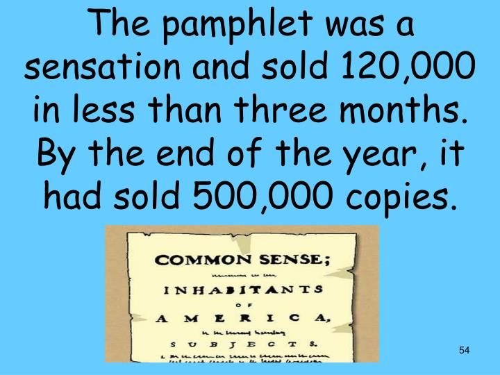 The pamphlet was a sensation and sold 120,000 in less than three months.