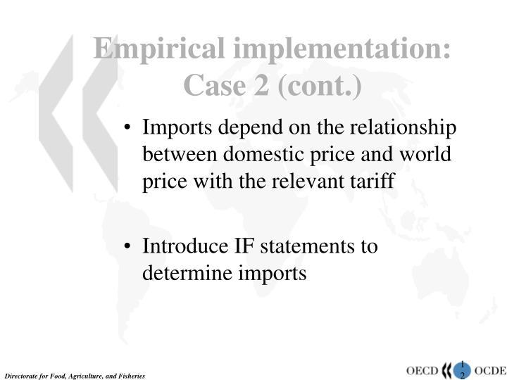 Empirical implementation: