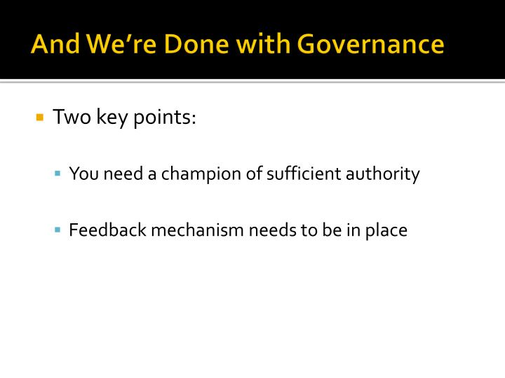 And We're Done with Governance
