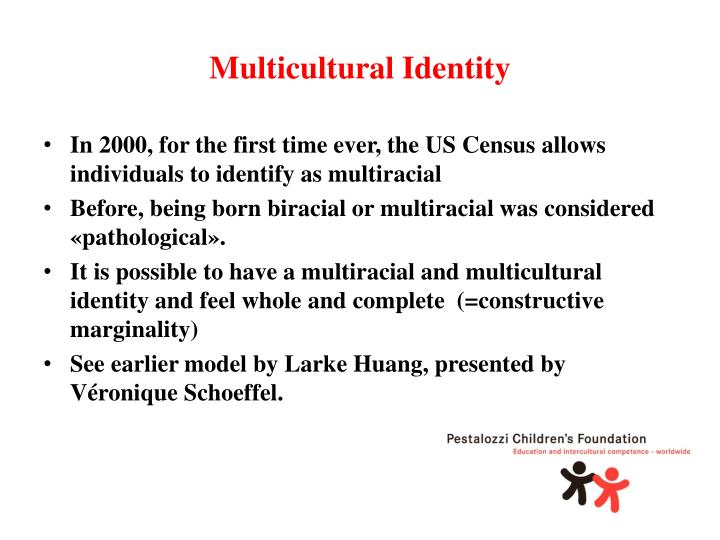 Multicultural Identity