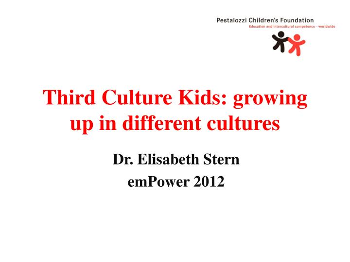 Third culture kids growing up in different cultures