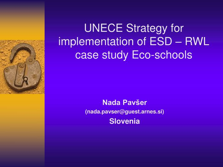 UNECE Strategy for  implementation of ESD – RWL