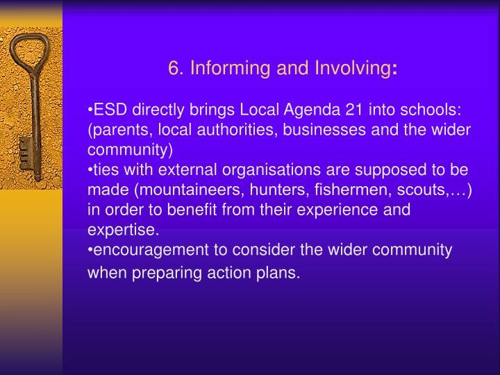 6. Informing and Involving