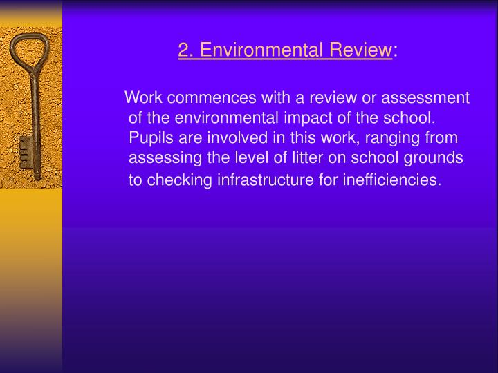2. Environmental Review