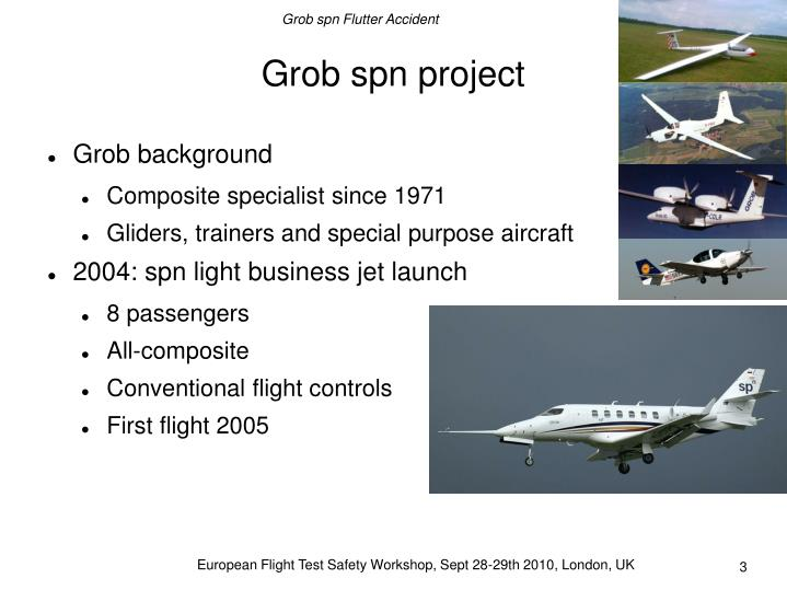 European Flight Test Safety Workshop, Sept 28-29th 2010, London, UK