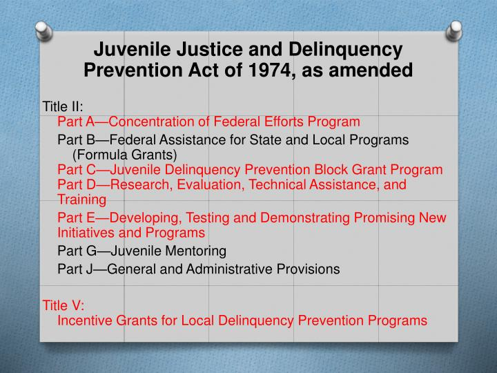 Juvenile Justice and Delinquency Prevention Act of 1974, as amended
