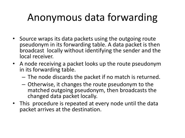 Anonymous data forwarding