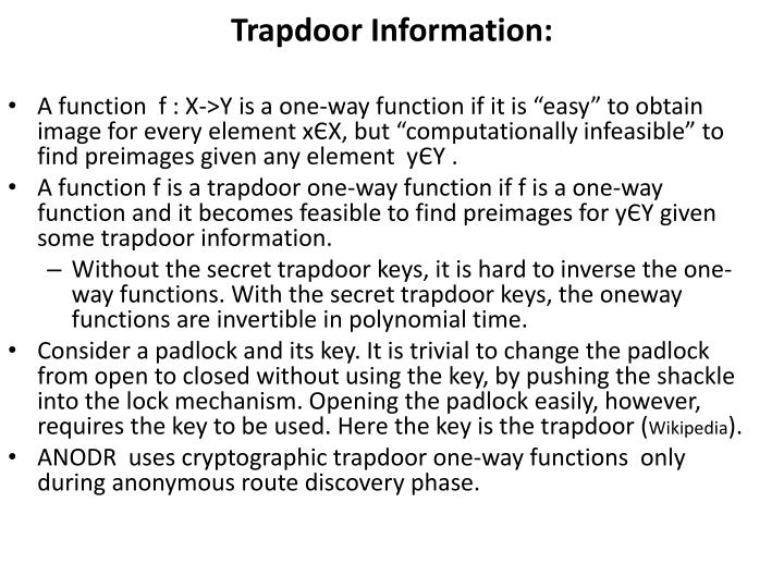 Trapdoor Information: