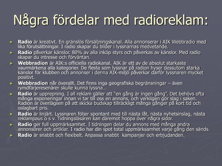 Några fördelar med radioreklam: