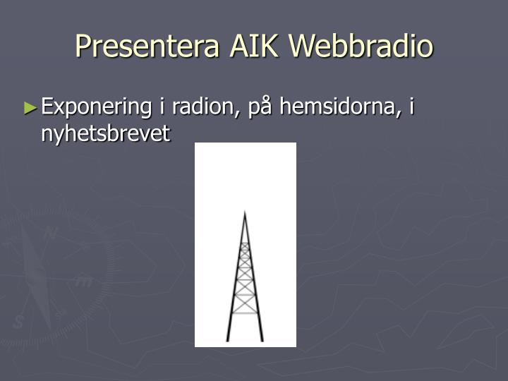 Presentera AIK Webbradio