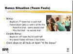 bonus situation team fouls