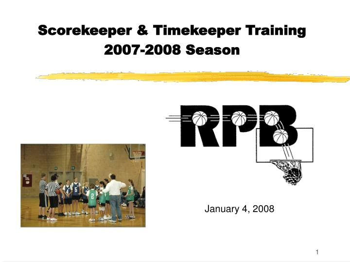 scorekeeper timekeeper training 2007 2008 season