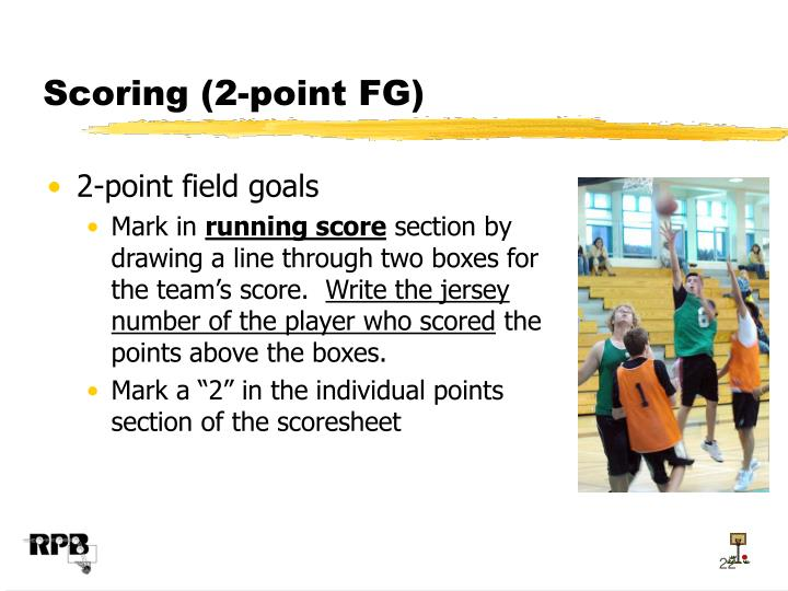 Scoring (2-point FG)