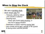 when to stop the clock