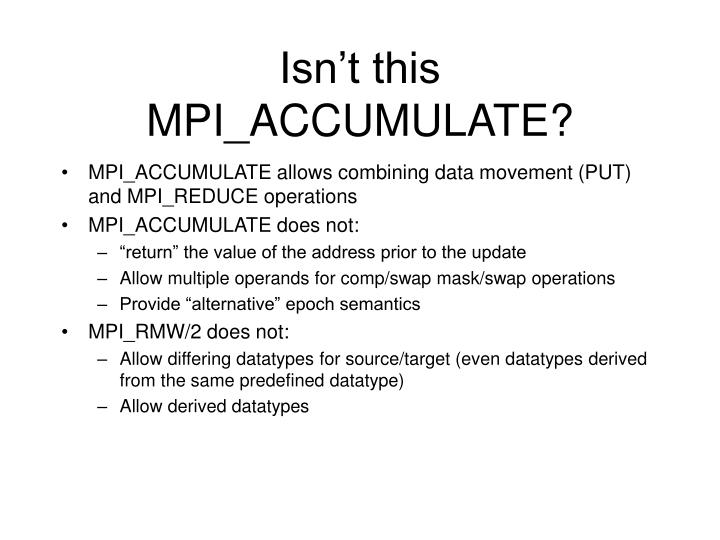 Isn't this MPI_ACCUMULATE?