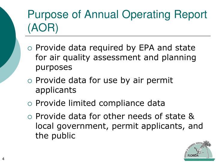 Purpose of Annual Operating Report (AOR)