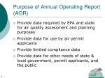 purpose of annual operating report aor