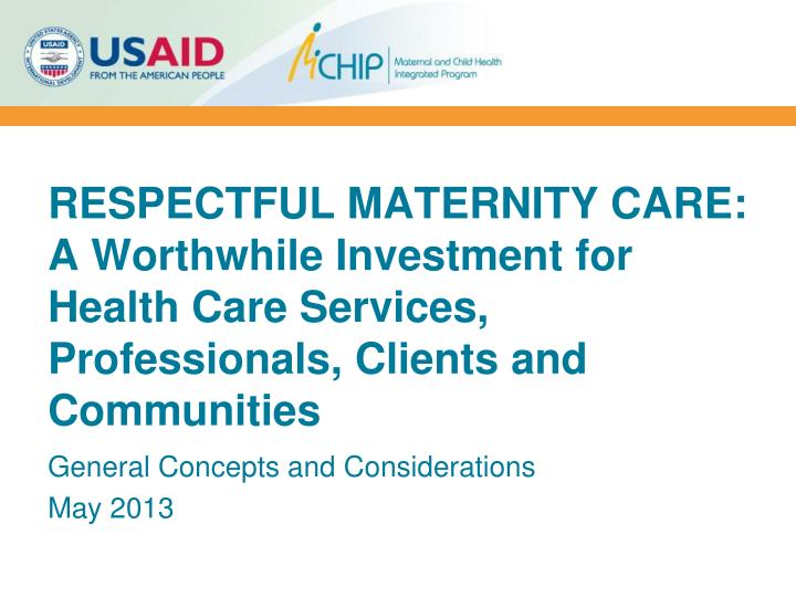 RESPECTFUL MATERNITY CARE: