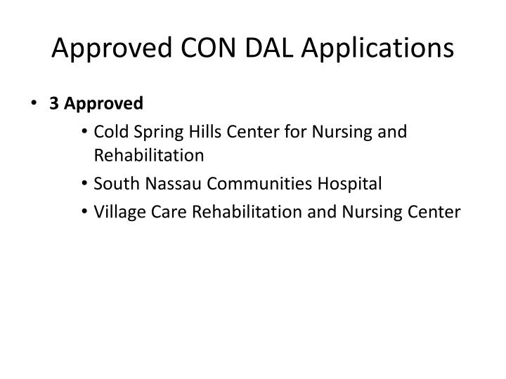 Approved CON DAL Applications