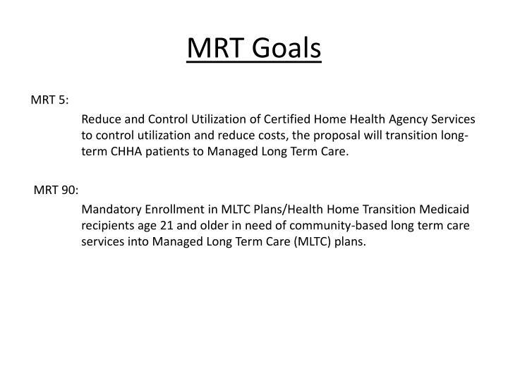 MRT Goals
