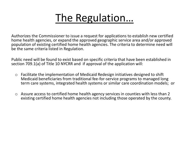 The Regulation…