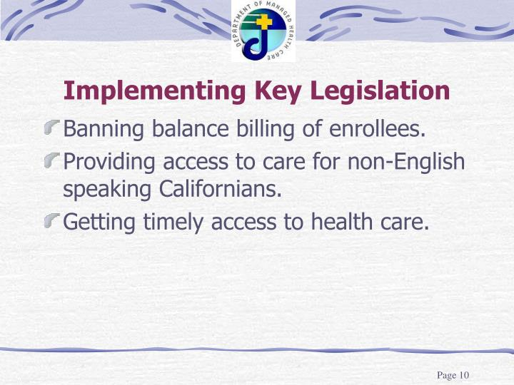 Implementing Key Legislation