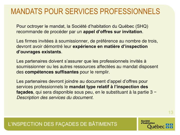 MANDATS POUR SERVICES PROFESSIONNELS