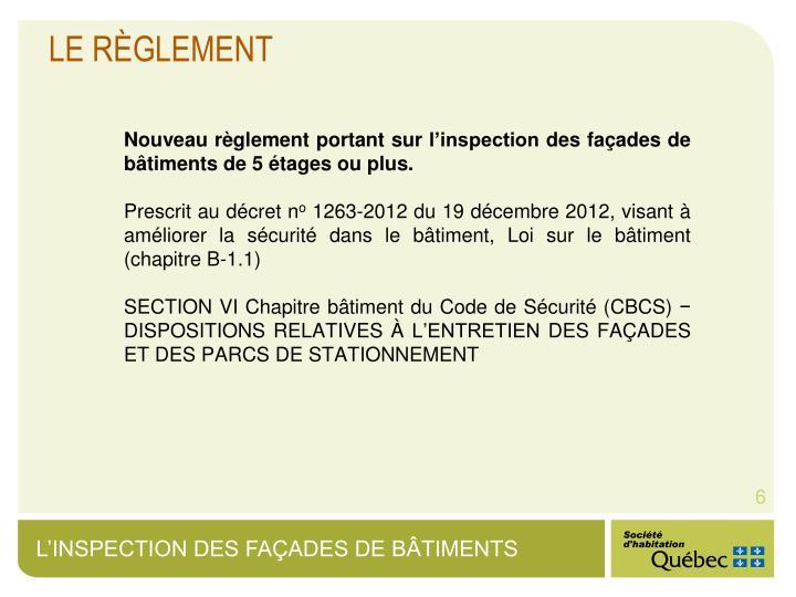 Nouveau règlement portant sur l'inspection des façades de bâtiments de 5 étages ou plus.