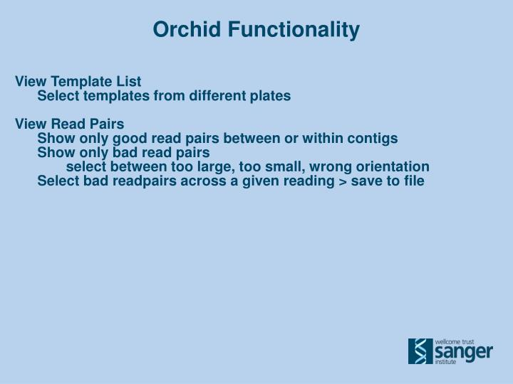 Orchid Functionality