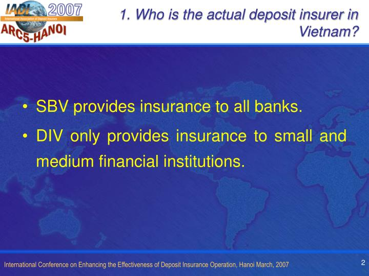 1. Who is the actual deposit insurer in Vietnam?