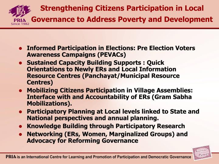 Strengthening Citizens Participation in Local Governance to Address Poverty and Development