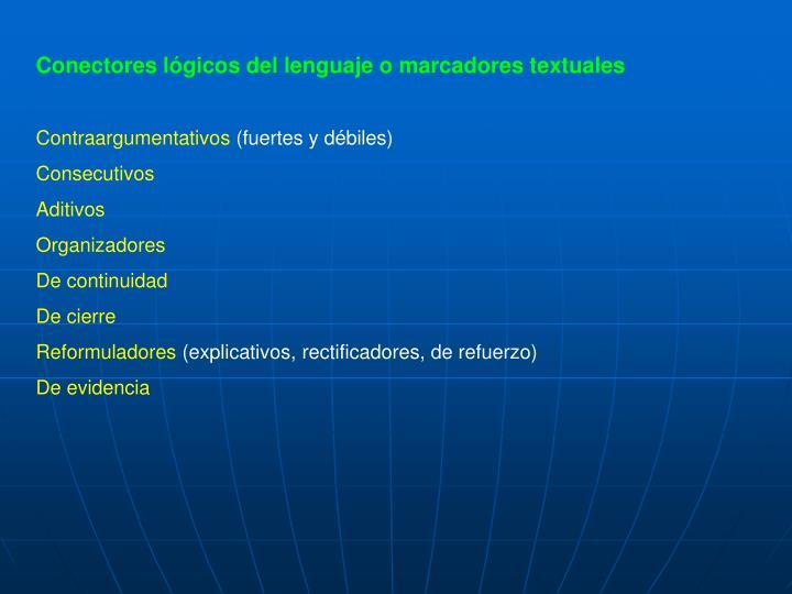 Conectores lógicos del lenguaje o marcadores textuales