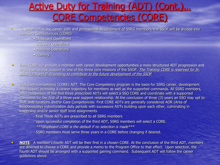 Active Duty for Training (ADT) (Cont.)…
