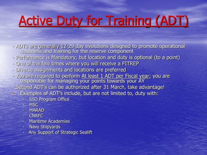 Active Duty for Training (ADT)