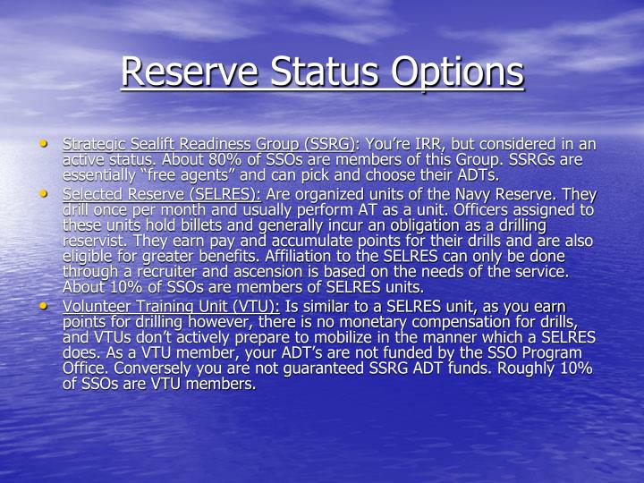 Reserve Status Options