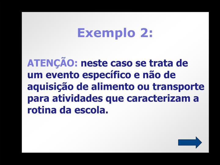 Exemplo 2: