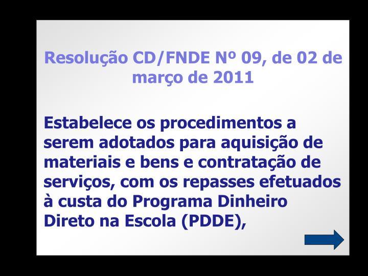 Resolução CD/FNDE Nº 09, de 02 de março de 2011