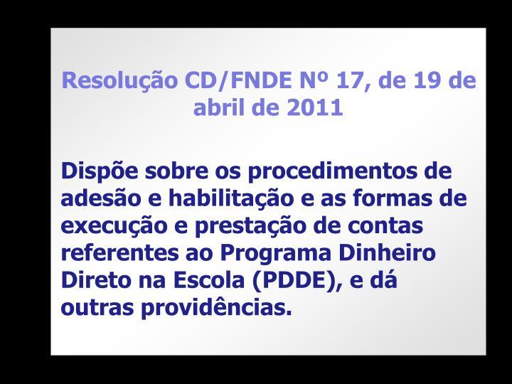 Resolução CD/FNDE Nº 17, de 19 de abril de 2011