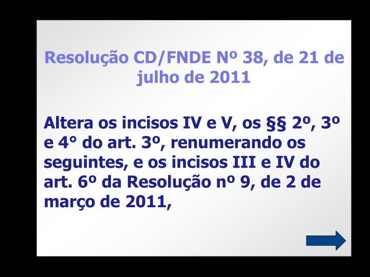 Resolução CD/FNDE Nº 38, de 21 de julho de 2011