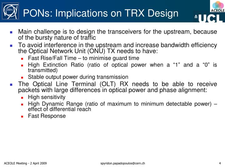 PONs: Implications on TRX Design