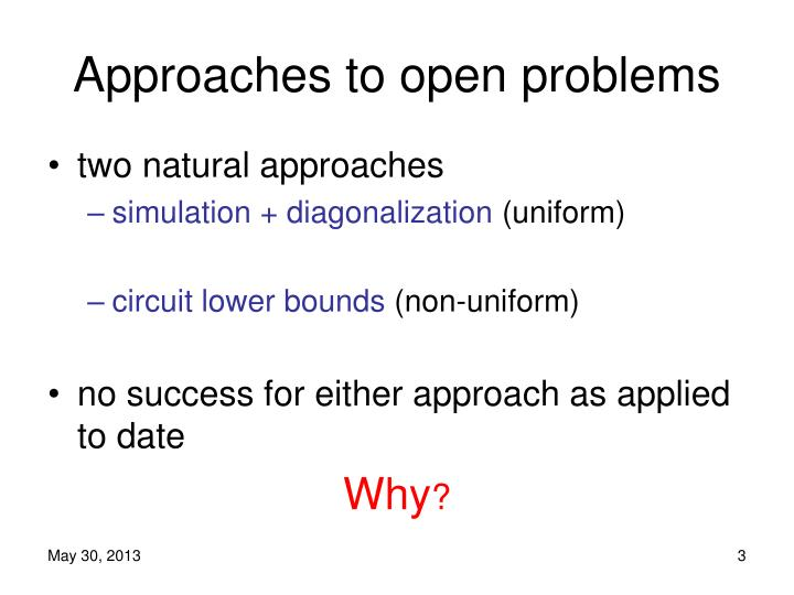 Approaches to open problems1